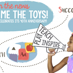 Show Me the Toys...DT Celebrates Its 40th Anniversary!
